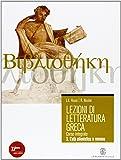 Lezioni di letteratura greca. Per il Liceo classico. Con espansione online: 3