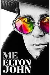 Me: Elton John Official Autobiography Kindle Edition