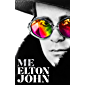Me: Elton John Official Autobiography (English Edition)