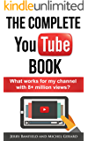 The Complete YouTube Book: What Works for My Channel with 8+ Million Views?
