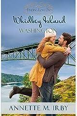 Finding Love on Whidbey Island, Washington (Washington Island Romance Book 3) Kindle Edition