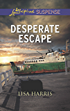 Mills & Boon : Desperate Escape