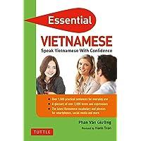 Essential Vietnamese: Speak Vietnamese with Confidence!