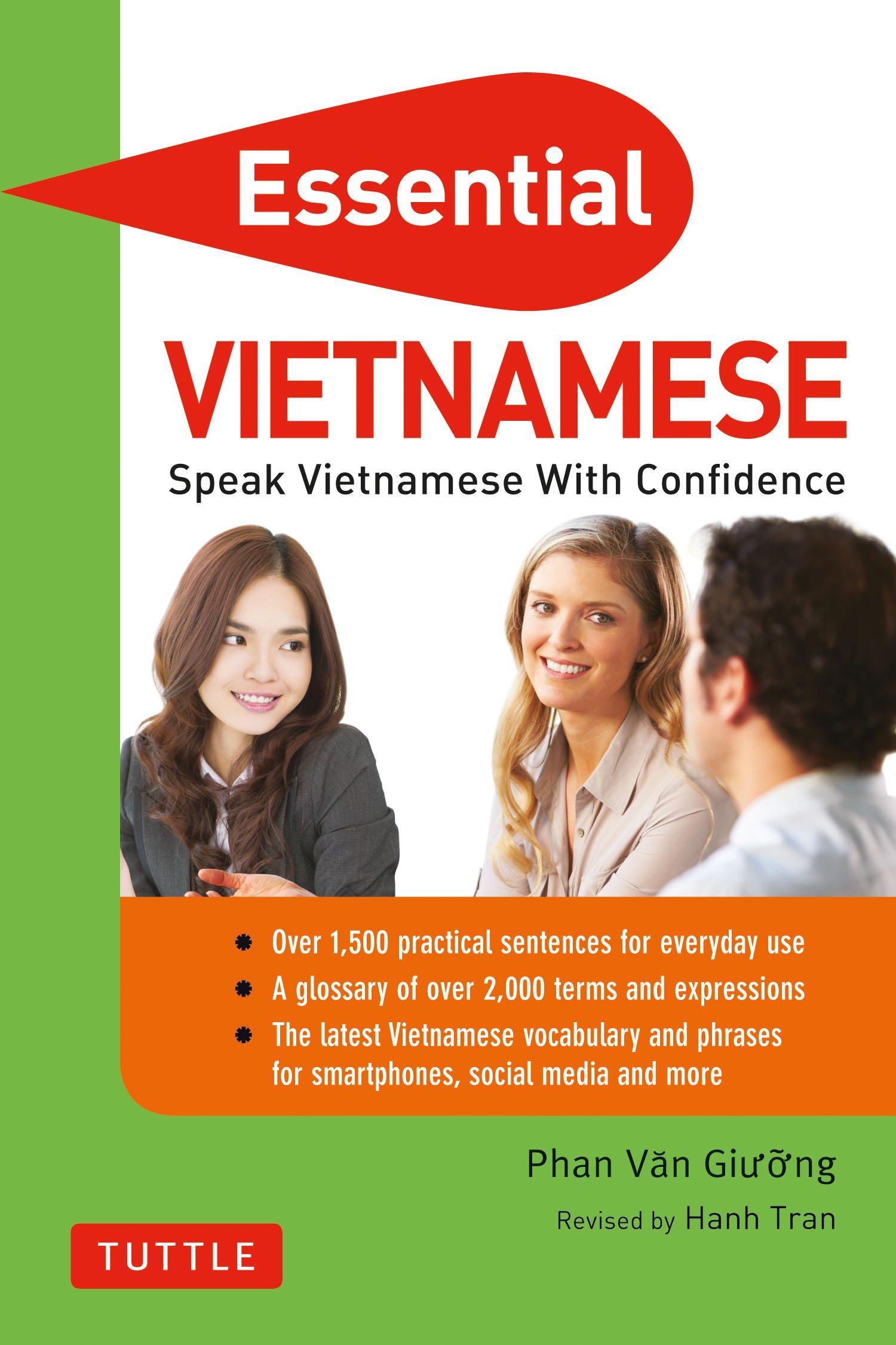 Essential Vietnamese: Speak Vietnamese with Confidence! (Vietnamese Phrasebook & Dictionary) (Essential Phrase Book)
