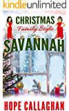 Christmas Family Style: A Garlucci Family Saga Novel (Made in Savannah Cozy Mysteries Series Book 15)