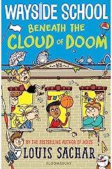 Wayside School Beneath the Cloud of Doom Kindle Edition