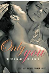 Only You: Erotic Romance for Women Kindle Edition