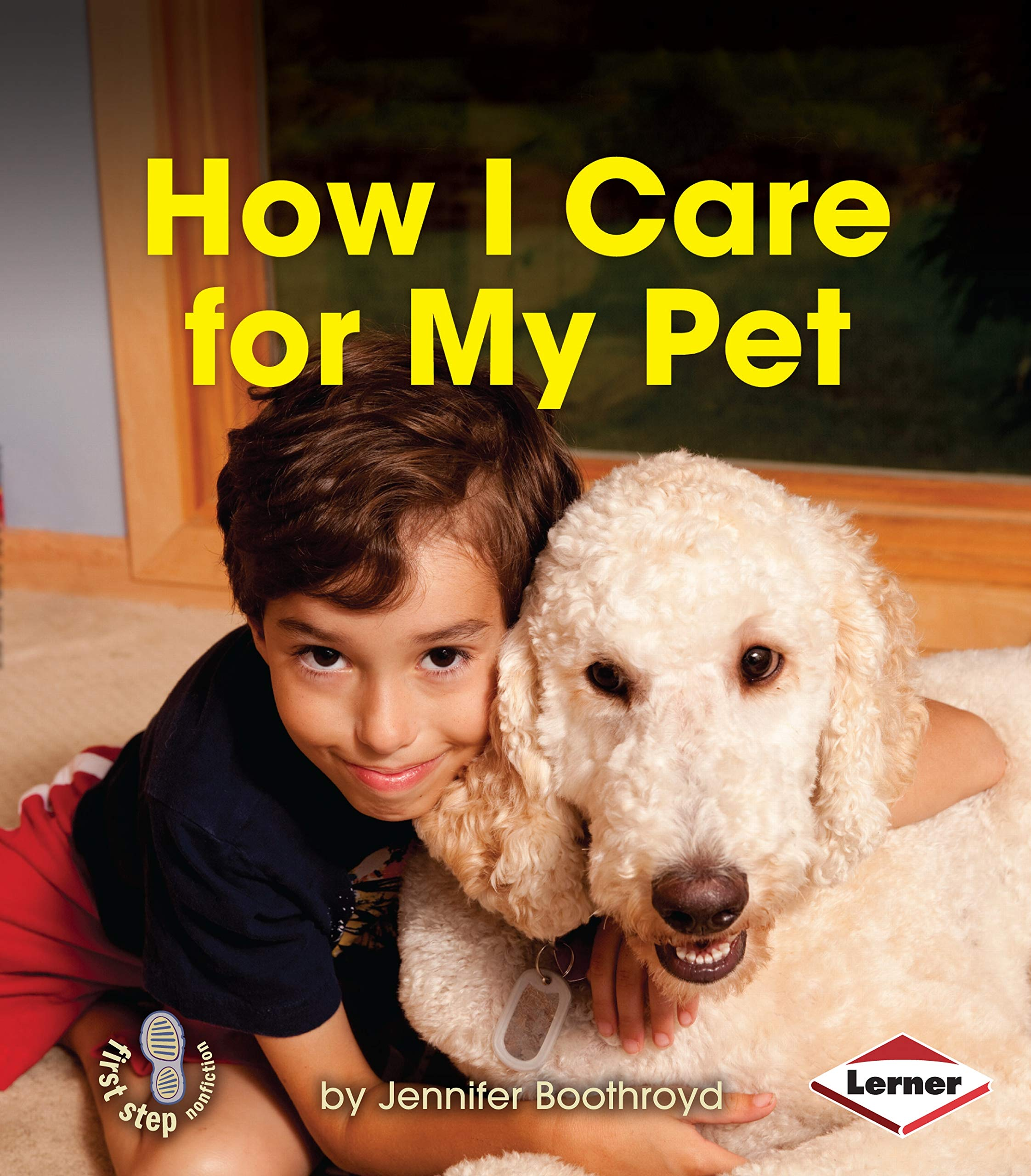 Download How I Care for My Pet (First Step Nonfiction - Responsibility in Action) PDF ePub book