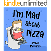 I'm Mad About Pizza! (Children's books): childrens book 2-7 (Giggletastic stories 3)