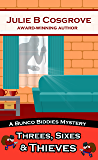 Threes, Sixes & Thieves (Bunco Biddies Mystery Book 3)