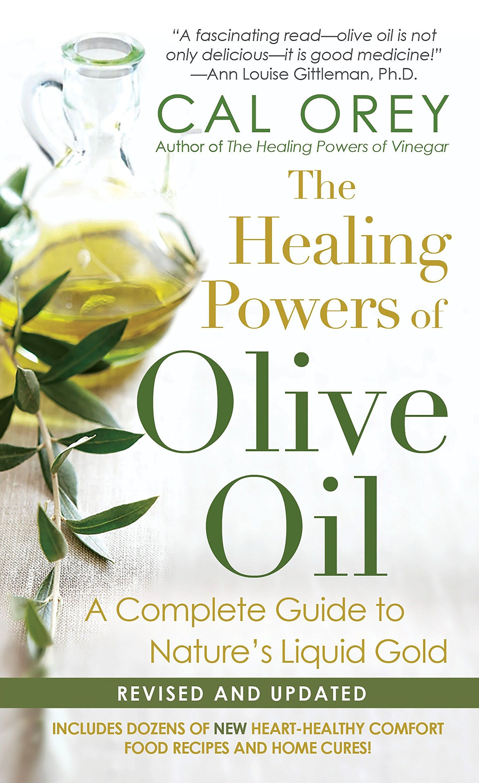 Download The Healing Powers of Olive Oil: A Complete Guide To Nature's Liquid Gold PDF