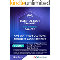 AWS Certified Solutions Architect Associate - Essential Exam Training SAA-C02: BONUS: In-depth Video Course with 25h of guided Hands-on Lectures, Exam Cram Lessons and Quiz Questions (English Edition)
