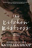The Kitchen Mistress (The Letter Series Book 3)