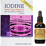 Iodine: Why You Need It, Why You Can't Live Without It (5th Edition By David Brownstein, M.d. and a Bottle of Old Fashioned Lugol's Iodine (2 Fl. Oz.)