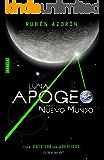 Nuevo Mundo: Luna Apogeo II (Spanish Edition)