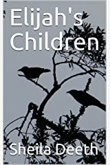 Elijah's Children Kindle Edition