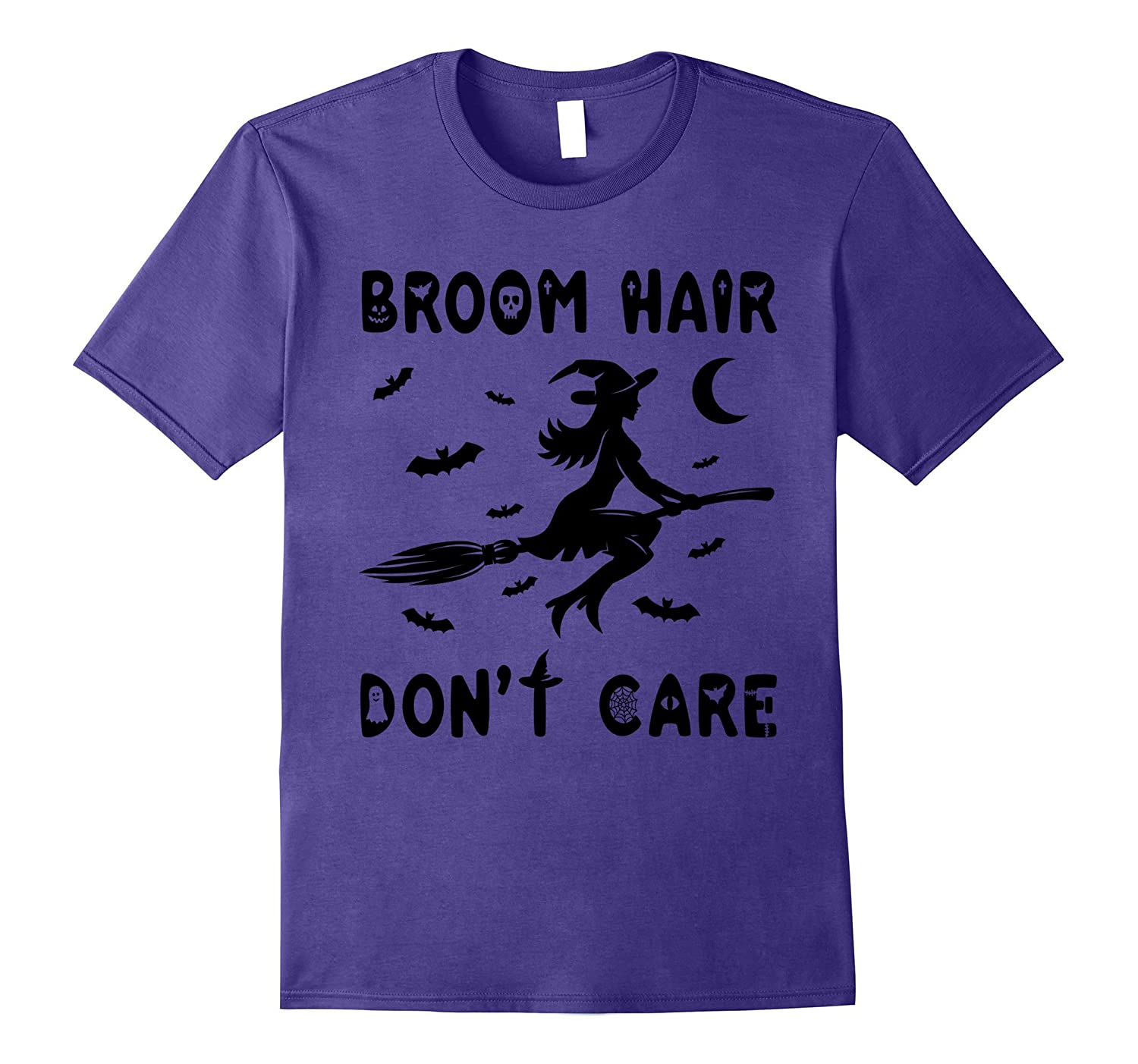 Broom Hair Dont Care - Halloween Witch T-Shirt-FL