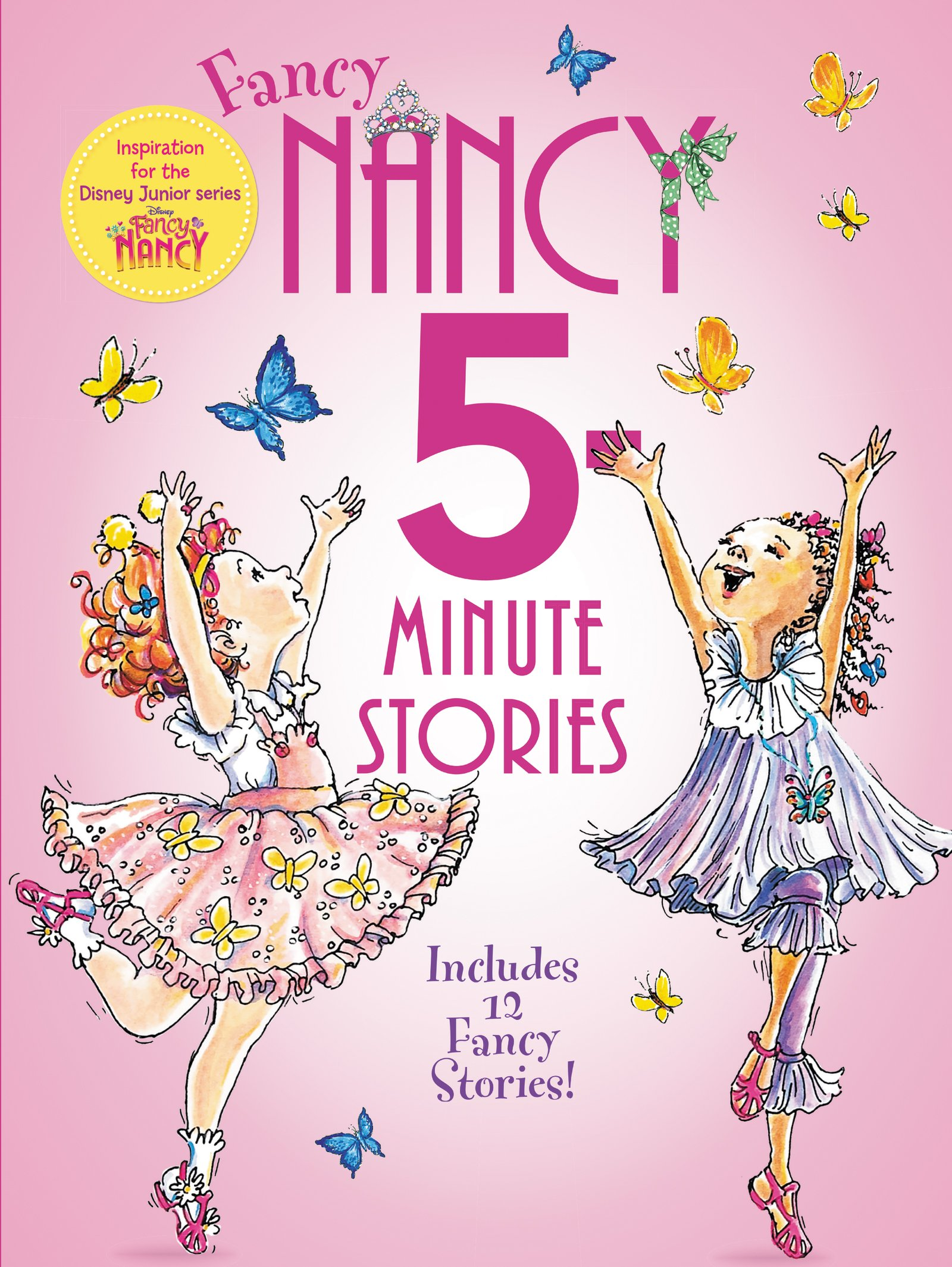 Buy Fancy Nancy 5 Minute Fancy Nancy Stories Book Online At Low Prices In India Fancy Nancy 5 Minute Fancy Nancy Stories Reviews Ratings Amazon In