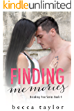 Finding Memories (Breaking Free Series)