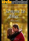 Sempre te Amei... (Série Amor Eterno - Livro 3)