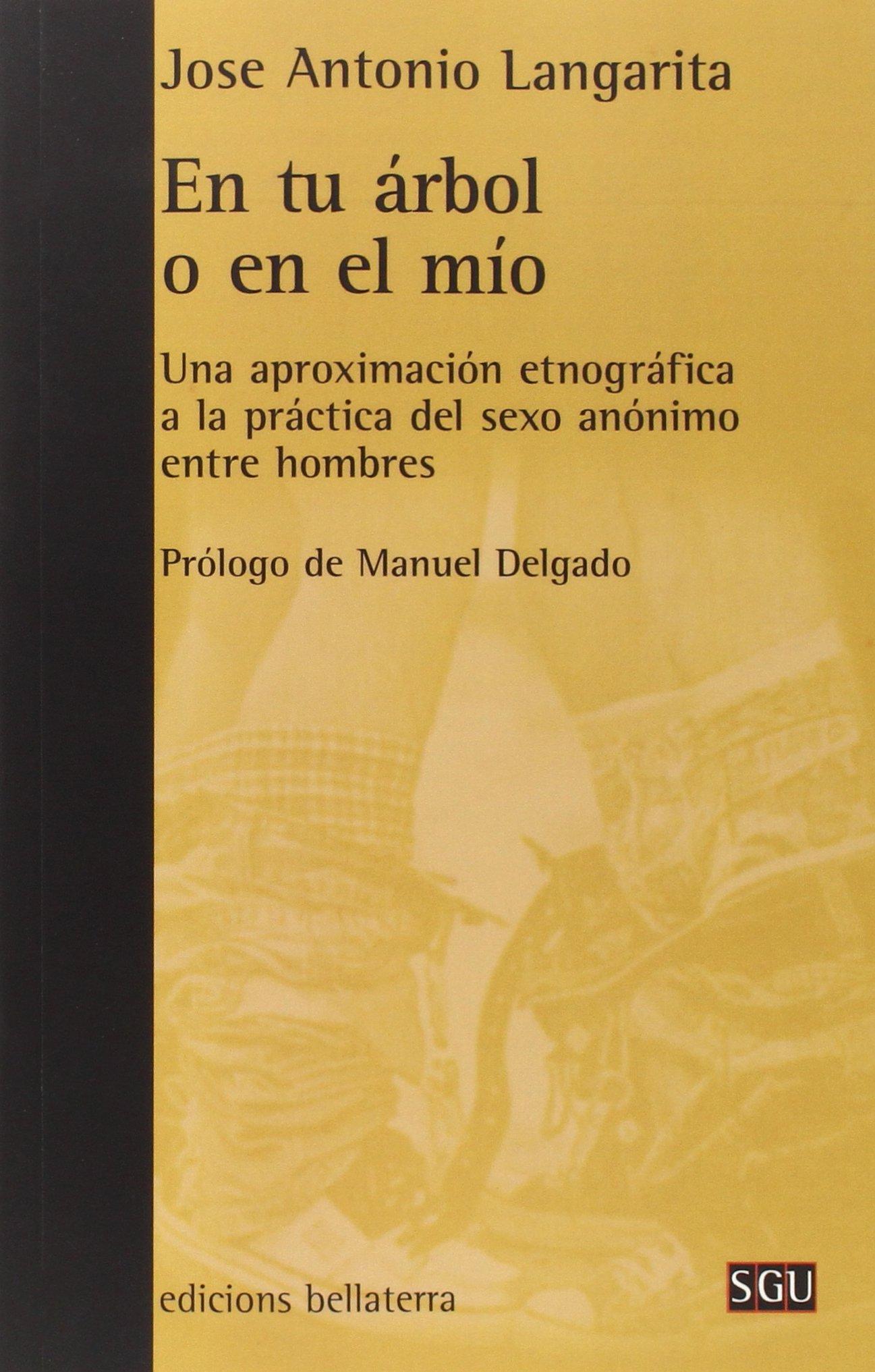 En Tu Arbol O En El Mio. Una Aproximacion (Spanish) Paperback – 2015