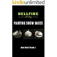 Painting Snow Bases (Basic Bases Book 3)