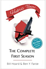 Hubris Towers: The Complete First Season Kindle Edition