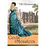Gods and Monsters: Book three in the Metamorphoses series (stand alone)