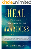 Heal Through the Power of Awareness
