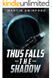 Thus Falls the Shadow: A fun, fast-paced, space opera