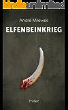 Elfenbeinkrieg (German Edition)