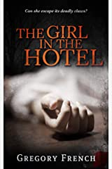 The Girl in the Hotel Kindle Edition