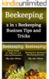 Beekeeping: 2 in 1 Beekeeping Business Tips and Tricks (English Edition)