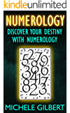 Numerology: Discover Your Destiny With Numerology (Astrology, Clairvoyance, Horoscopes, Zodiac,Tarot)