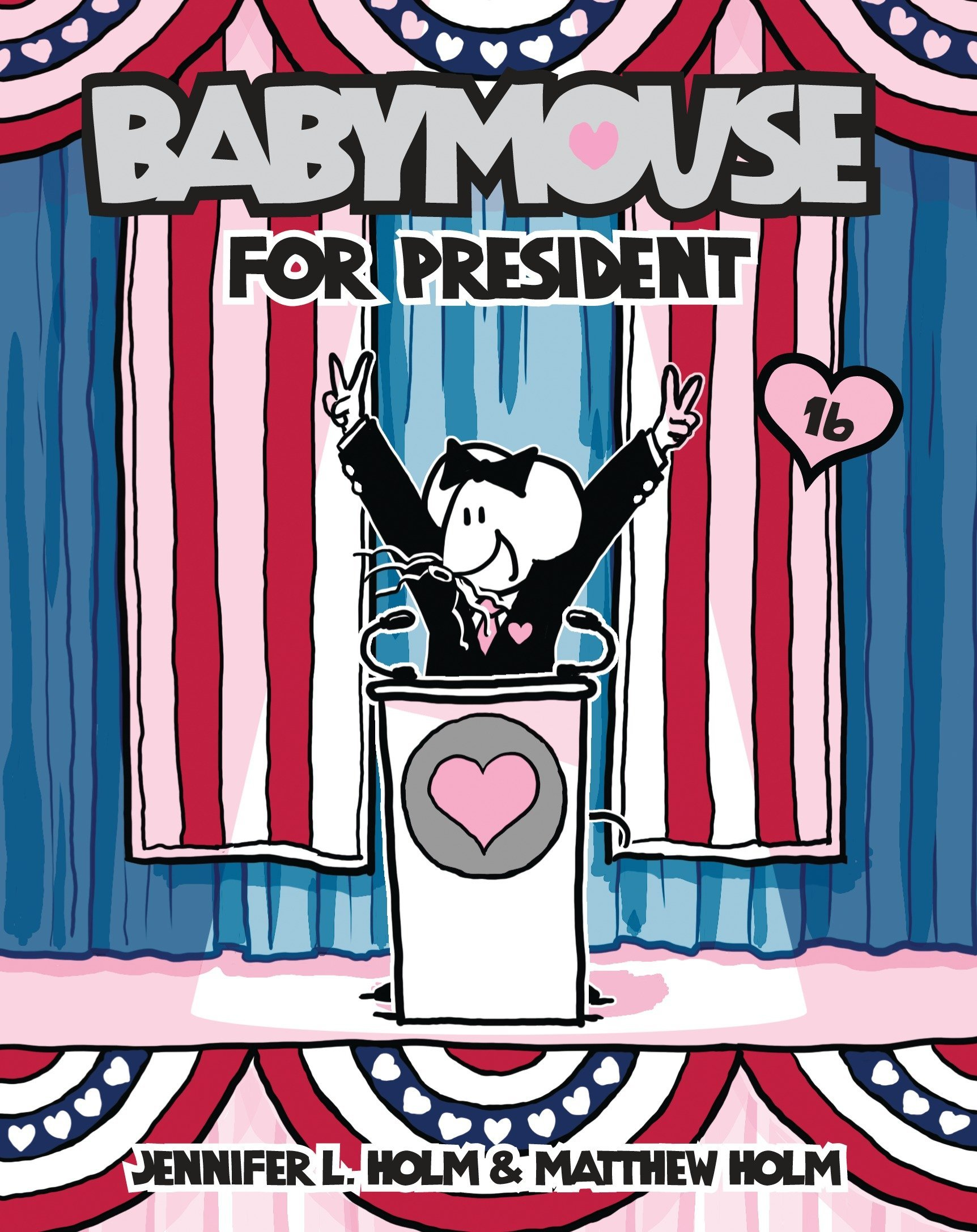 Read Online Babymouse #16: Babymouse for President ebook