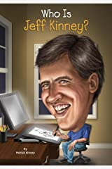 Who Is Jeff Kinney? (Who Was?) Kindle Edition