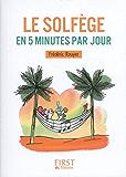 Petit livre - Le solfège en 5 minutes par jour (Le petit livre)
