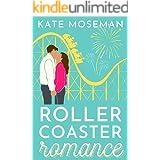 Roller Coaster Romance: A Sweet Romantic Comedy