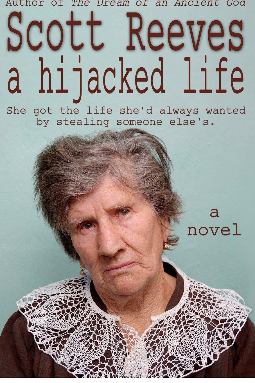 A Hijacked Life