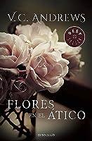 Flores En El ático (Saga Dollanganger