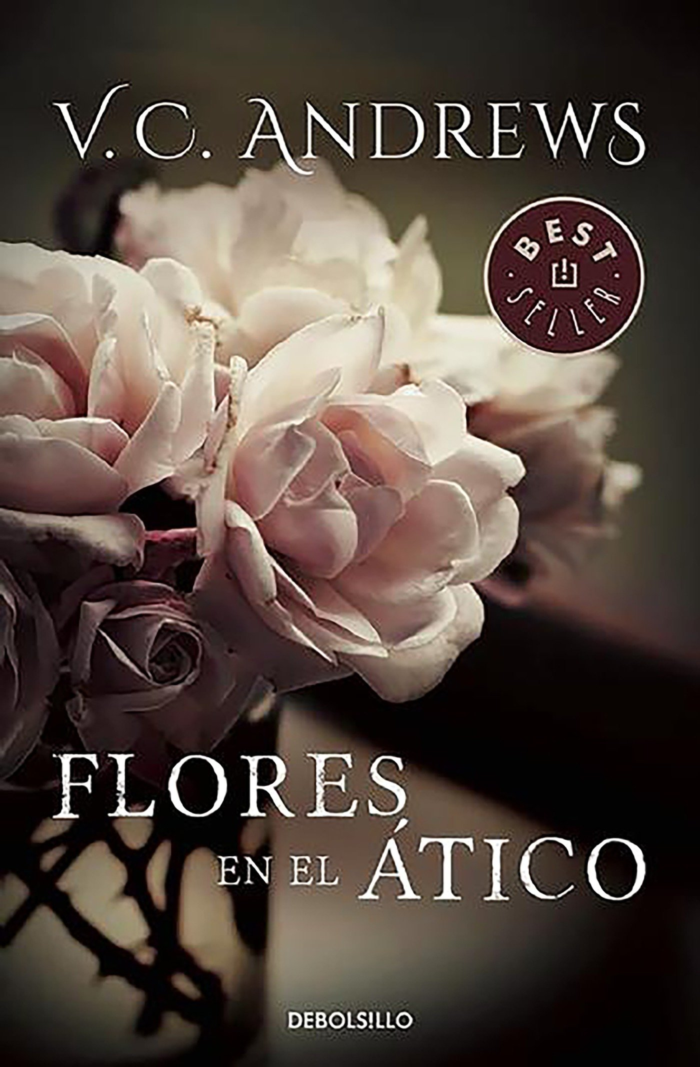 Flores en el ático. Saga Dollanganger I (Flowers in the Attic)