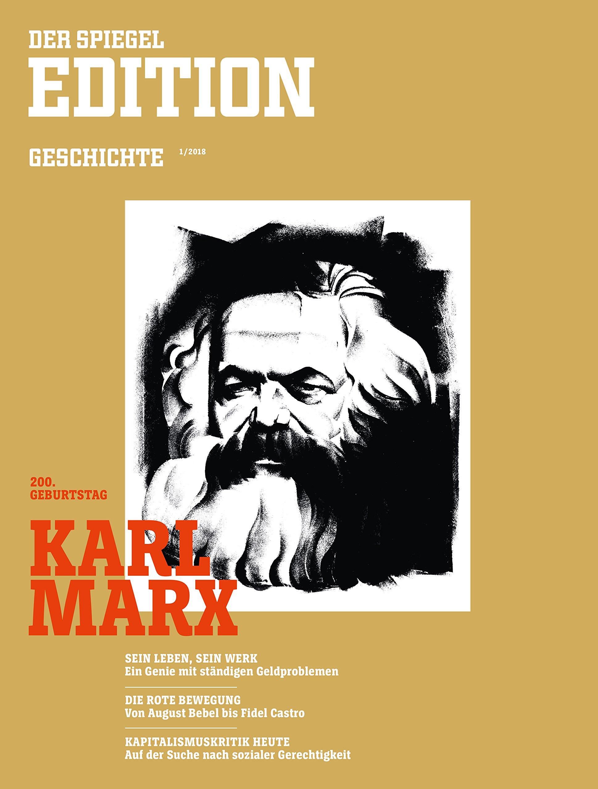 DER SPIEGEL EDITION GESCHICHTE 1/2018: Karl Marx