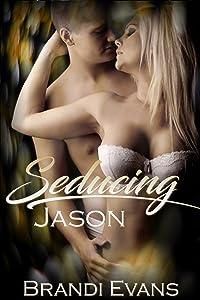 Seducing Jason