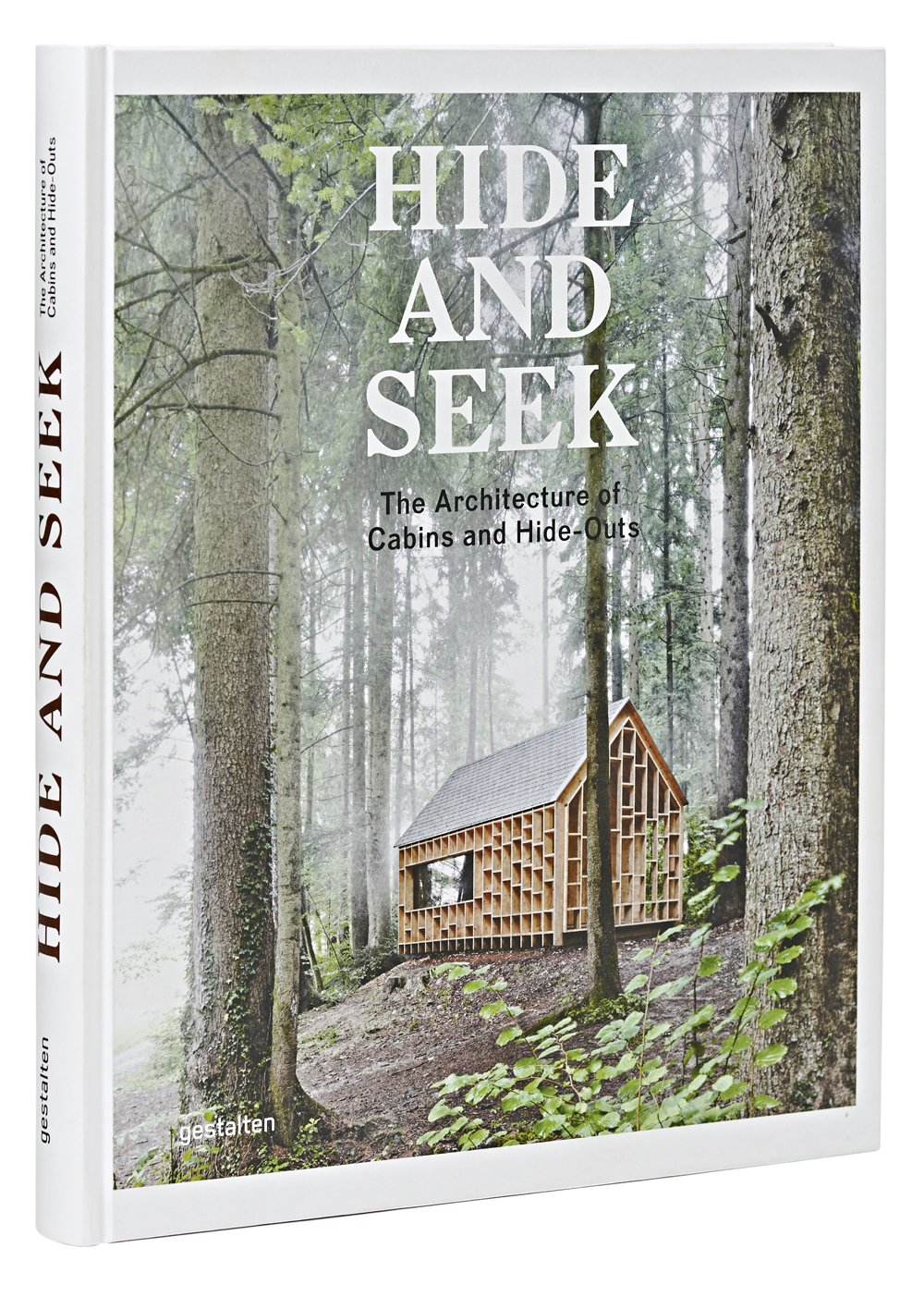 Hide and Seek: The Architecture of Cabins and Hideouts: Sofia Borges, Sven  Ehmann, Robert Klanten: 8601404721229: Amazon.com: Books