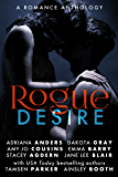 Rogue Desire: A Romance Anthology (The Rogue Series)