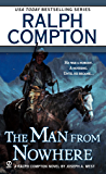 Ralph Compton the Man From Nowhere (A Ralph Compton Western)
