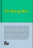 On Being Nice (English Edition)