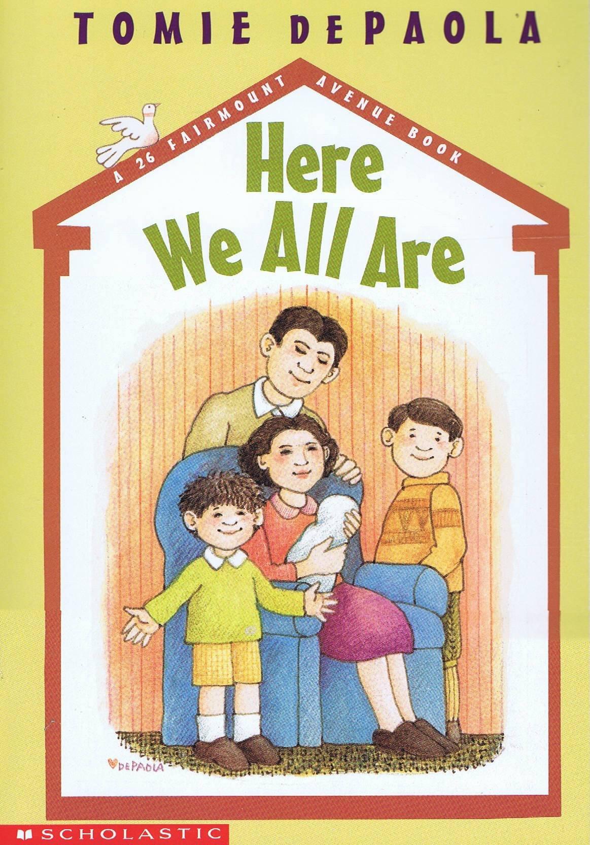Here we all are (A 26 Fairmount Avenue book) pdf