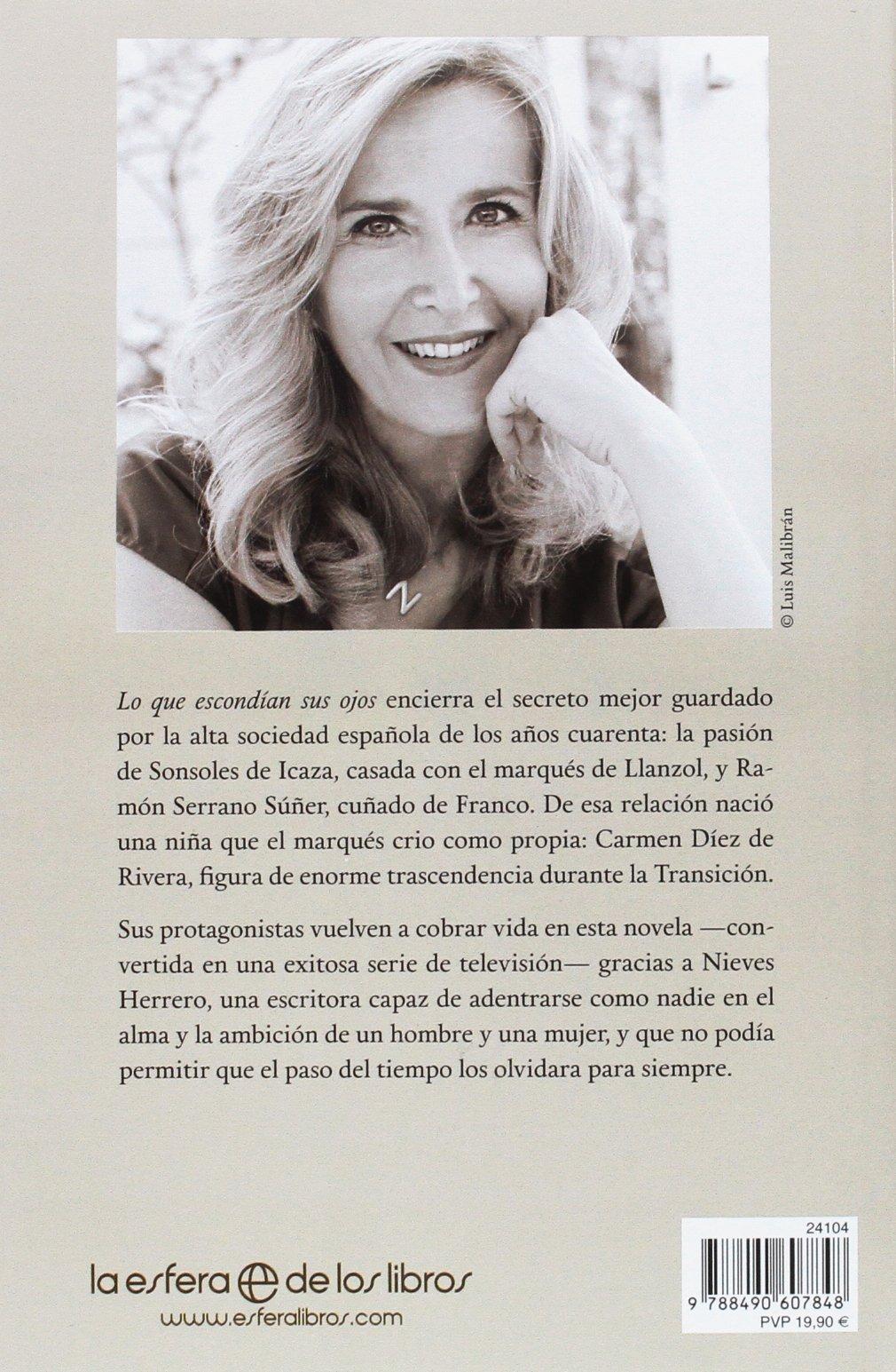 Lo que escondían sus ojos: La pasión oculta de la marquesa de Llanzol: Nieves Herrero: 9788490607848: Amazon.com: Books