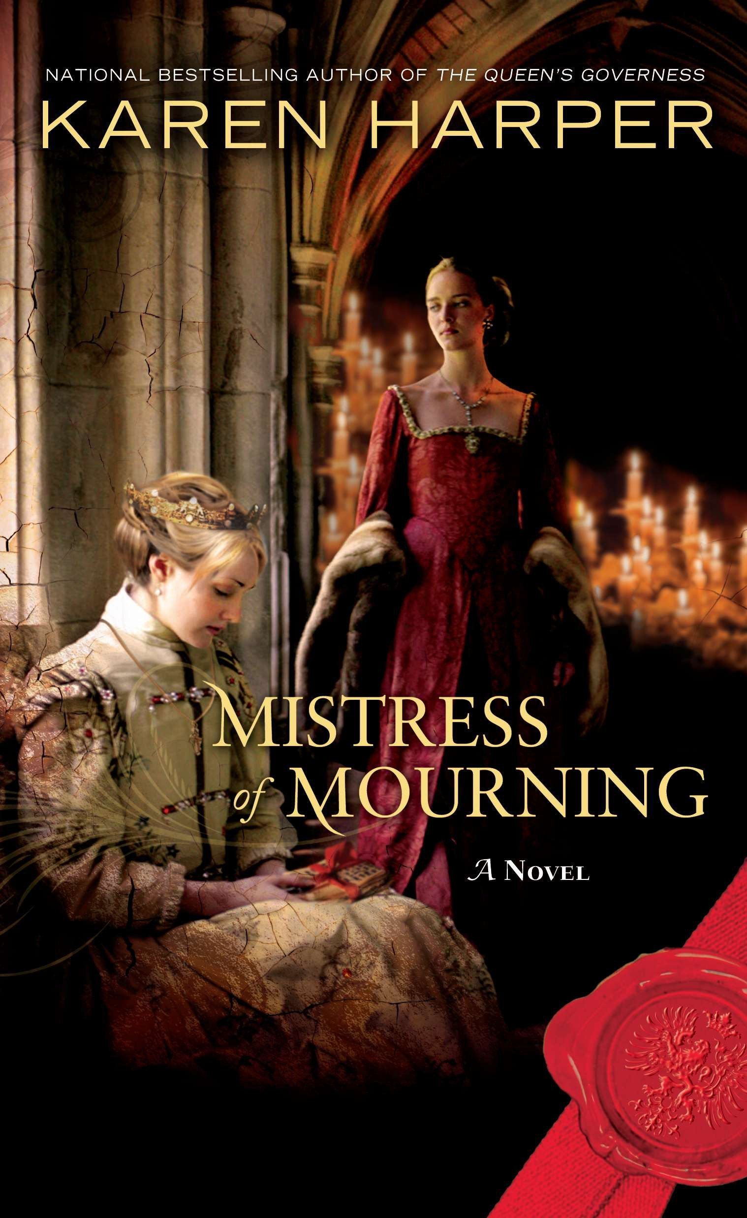 Read Online Mistress of Mourning: A Novel ebook